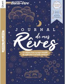 Journal de mes rêves - Hors-série 06 de Tout Savoir Bien-être