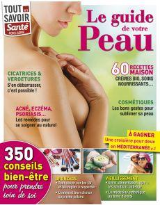 Le guide de votre peau - Tout savoir santé hors-série numéro 3