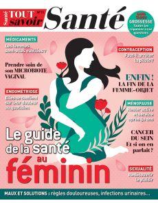 Le guide de la santé au féminin - Tout Savoir Santé 11