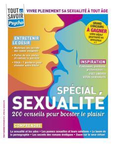 Spécial Sexualité : 200 conseils pour booster votre plaisir - Tout Savoir Psycho 3