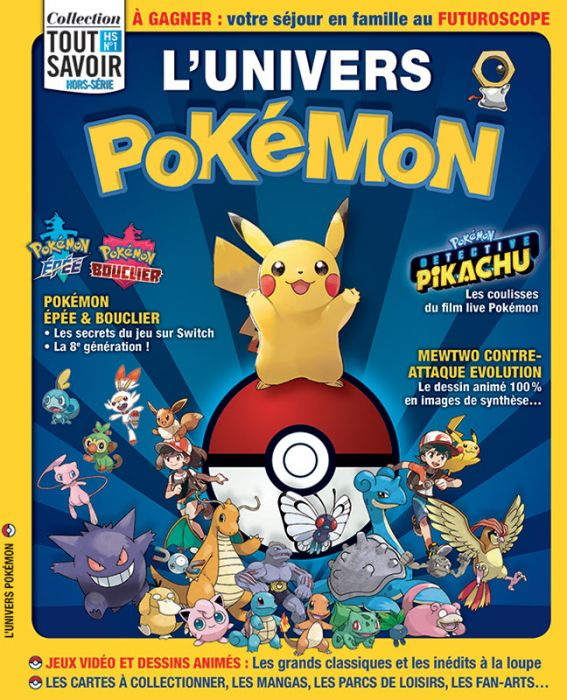 Lunivers Pokemon Tout Savoir Hors Série N1
